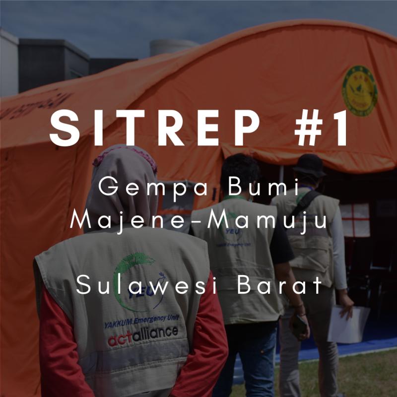 Laporan Situasi #1 - Gempa Sulawesi Barat